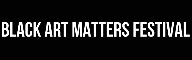 """Black Art Matters"" in bold white font with a black background."